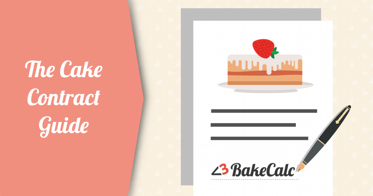 The Cake Contract Guide Bakecalc